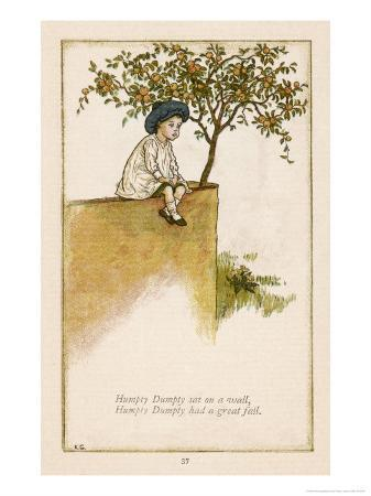 Humpty Dumpty Depicted Sitting on a Wall Previous to the Great Fall