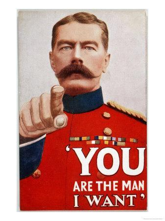 """Kitchener Poster Recruitment Poster Featuring Kitchener: """"You are the Man I Want"""""""