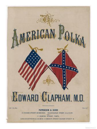 The American Polka, the Rival Flags are Featured on the Cover of This Topical Musical Piece
