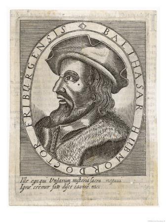 Balthasar Hubmaier German Theologian from Friburg