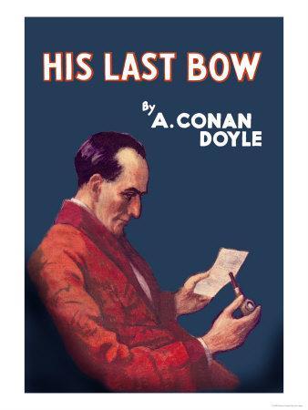 Sherlock Holmes- His Last Bow