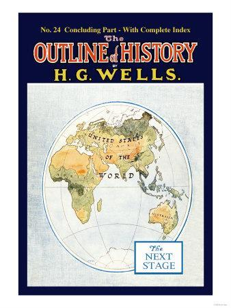 Outline of History by H.G. Wells, No. 24: The Next Stage