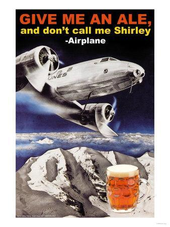 Give Me an Ale, and Don't Call Me Shirley