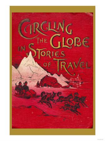 Circling the Globe in Stories of Travel
