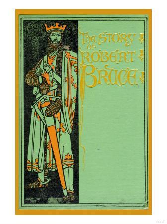 The Story of Robert Bruce