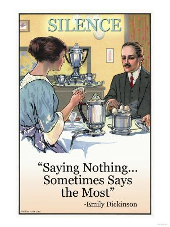 Silence: Saying Nothing Sometimes Says Most