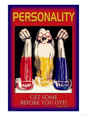 Personality: Get Some Before You Dye
