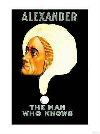 Alexander, The Man Who Knows