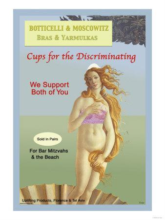 Botticelli and Moscowitz Bras and Yarmulkas