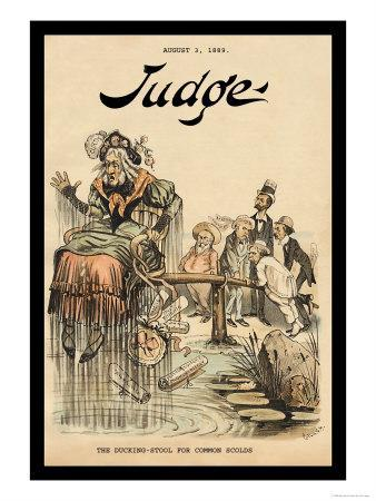 Judge Magazine: The Ducking-Stool for Common Scolds