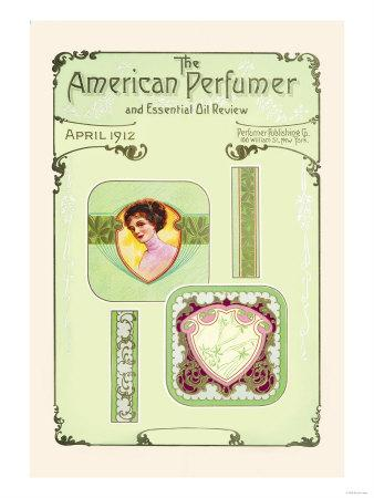 American Perfumer and Essential Oil Review, April 1912