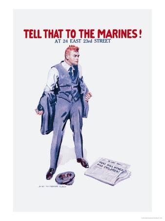 Tell That to the Marines!