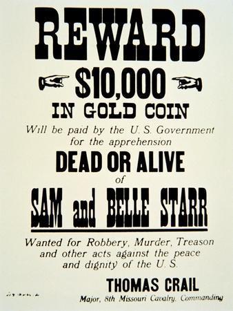 Reward Poster For Belle Starr, c.1882