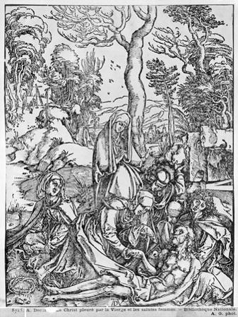 Christ Mourned by the Virgin and the Female Saints, from The Great Passion Series, 1497-1500