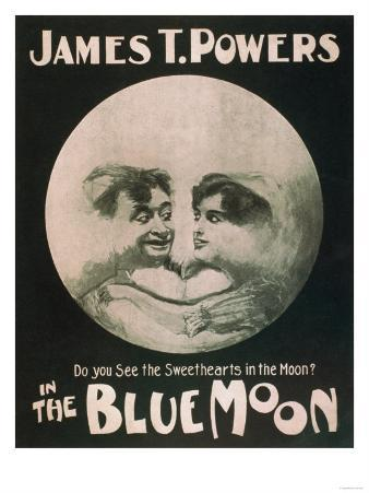James T. Powers in The Blue Moon Theatre Poster