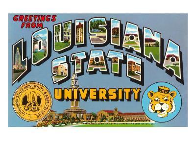 Greetings from Louisiana State University, Louisiana