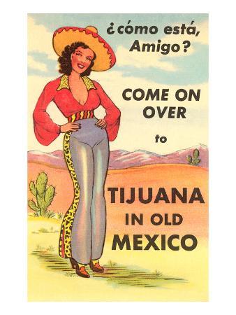 Tijuana, Mexico, Como Esta, Amigo?