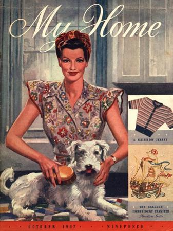 My Home, Housewives and Dogs Magazine, UK, 1947