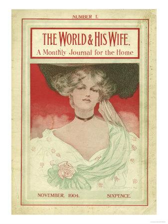 The World and His Wife, Womens First Issue Portraits Magazine, UK, 1904