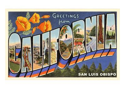 Greetings from California, San Luis Obispo