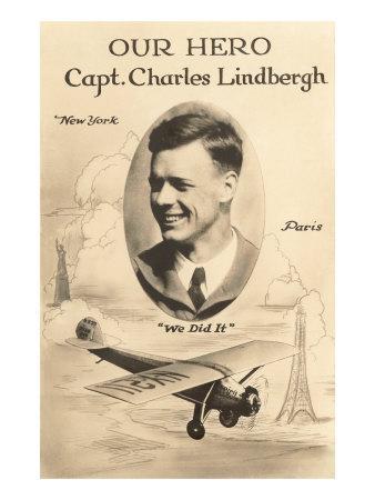 Our Hero Charles Lindbergh