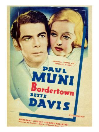 Bordertown, Paul Muni, Bette Davis, 1935