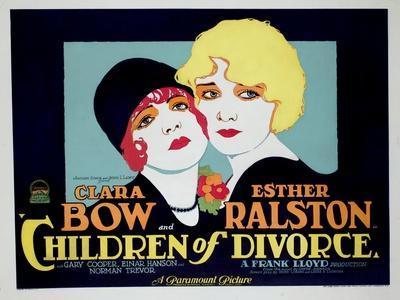 Children of Divorce, Clara Bow, Esther Ralston, 1927