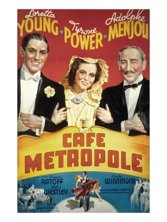 Cafe Metropole, Tyrone Power, Loretta Young, Adolphe Menjou, 1937