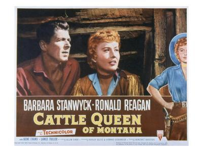 Cattle Queen of Montana, Ronald Reagan, Barbara Stanwyck, 1954