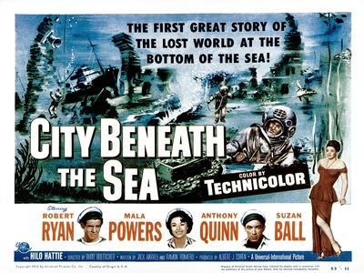 City Beneath the Sea, Robert Ryan, Mala Powers, Anthony Quinn, Suzan Ball, 1953