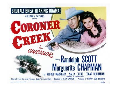 Coroner Creek, Randolph Scott, Marguerite Chapman, 1948