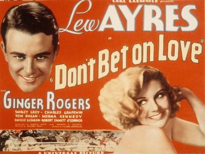 Don't Bet on Love, Lew Ayres, Ginger Rogers, 1933