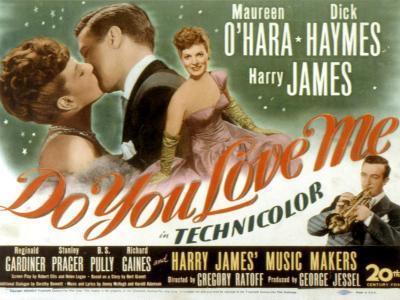 Do You Love Me, Maureen O'Hara, Dick Haymes, Harry James, 1946