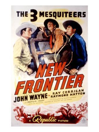 The New Frontier, John Wayne, Raymond Hatton, Ray Corrigan, Movie Poster Art, 1935