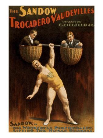 Eugen Sandow, German Born Strong Man, Was Florenz Ziegfeld's First Major Vaudeville Star, 1894