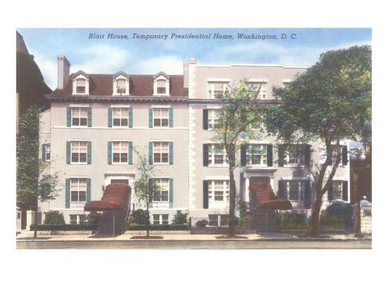 Blair House, Temporary Presidential Home, Washington, DC