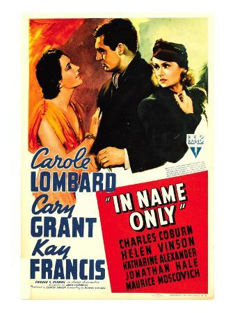 In Name Only, Kay Francis, Cary Grant, Carole Lombard on Window Card, 1939
