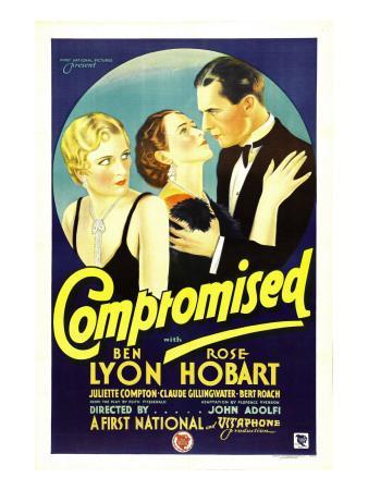 Compromised, Far Right: Ben Lyon, 1931
