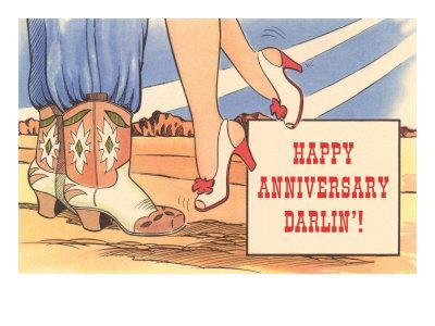 Happy Anniversary Darlin', Cowboy Boots and High Heels