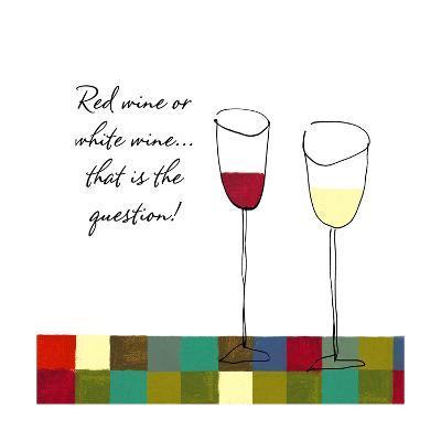 Red Wine or White Wine