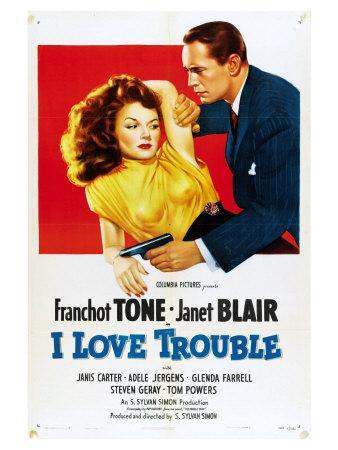 I Love Trouble, 1948