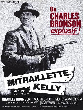 Machine Gun Kelly, French Movie Poster, 1958