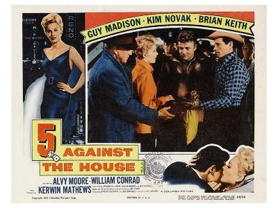5 Against the House, 1955