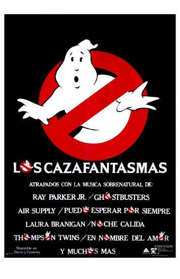 Ghostbusters Spanish Movie Poster 1984 Photo At Allposterscom
