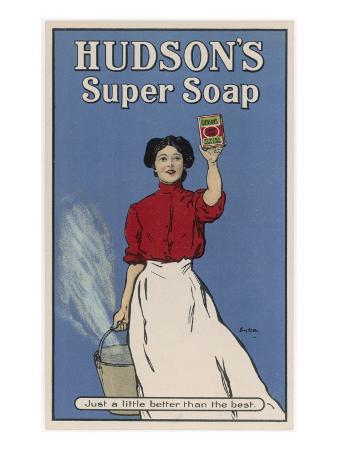 Hudson's Super Soap - Just a Little Better Than the Rest