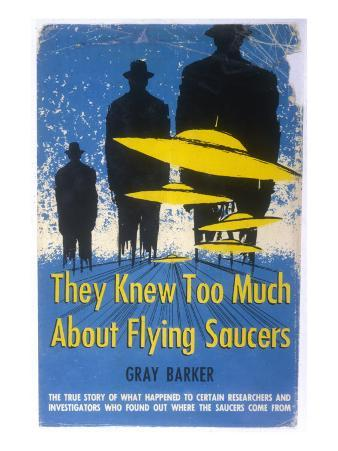 Jacket of Gray Barker's 'They Knew Too Much About Flying Saucers'