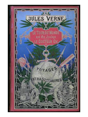 "Jules Verne, Cover of ""Around the World in 80 Days"" and ""Doctor Ox"""