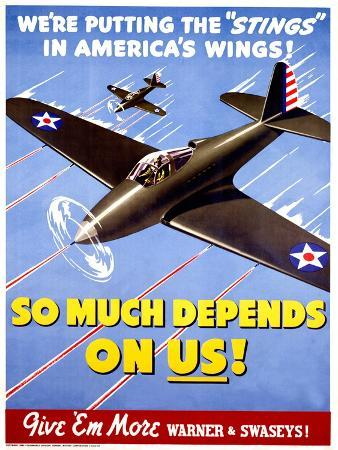 So Much Depends On Us! - WWII P40 Poster