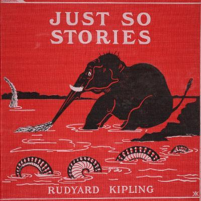 Front Cover from 'Just So Stories for Little Children' by Rudyard Kipling, 1951