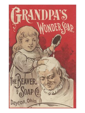 Advertisement for Grandpa's Wonder Soap, C.1898